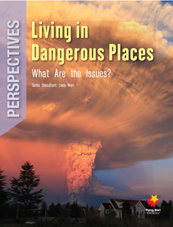 Living in Dangerous Places: What Are the Issues?