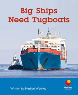 Big Ships Need Tugboats