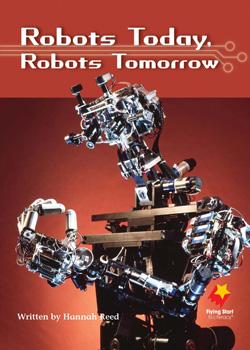 Robots Today, Robots Tomorrow